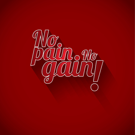 gain: Minimalistic text of an inspirational saying No pain no gain on red background. Illustration