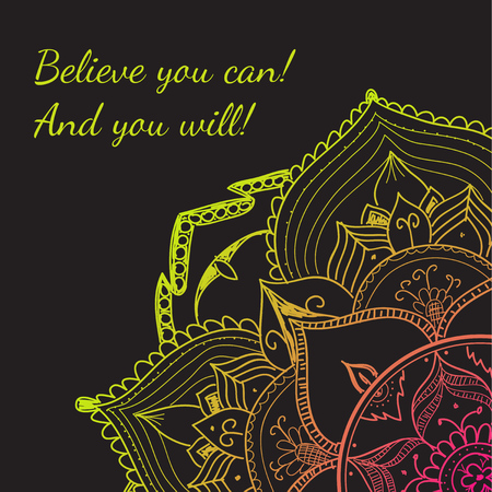mindfulness: Minimalistic text of an inspirational saying Believe you can and you will.