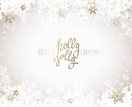 Have a holly jolly Christmas vector illustration with many snowflakes on light background.