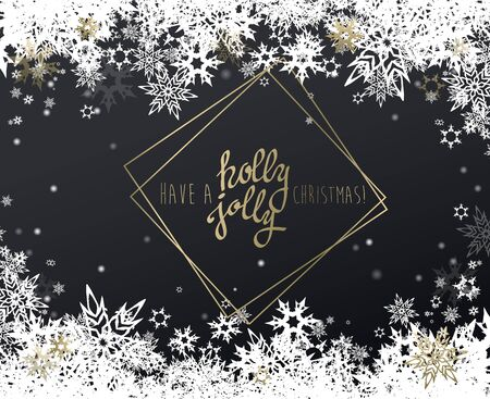 Have a holly jolly Christmas vector illustration with many snowflakes on dark