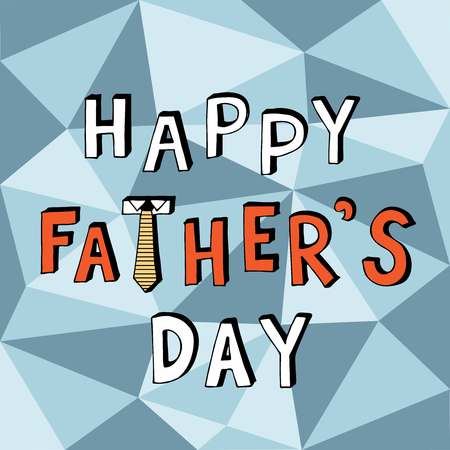 fathers  day: Happy fathers day doodle with low poly background geometric shape