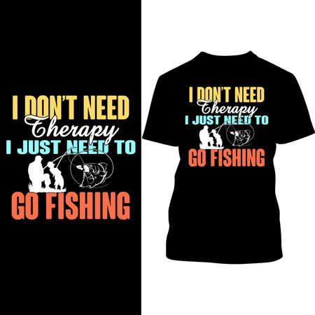 I Don't Need Therapy I Just Need To Go Fishing, Fishing Love