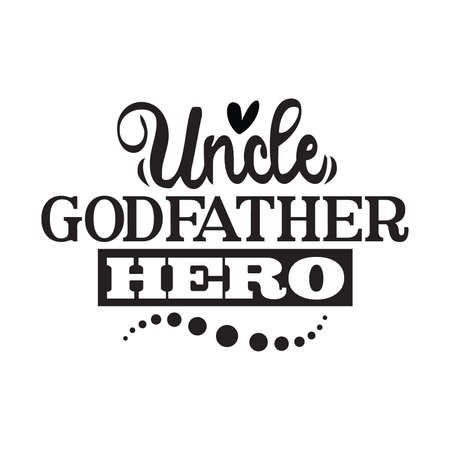 Uncle Godfather Hero, Happy Uncle T shirt