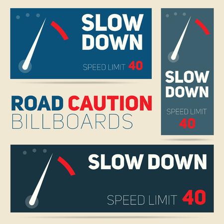 slow down: Set of vector road caution billboards design. Speed limit sign banner concept