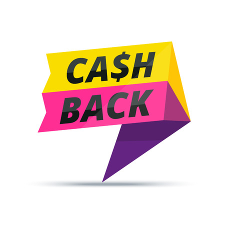 Trendy colorful cash back advertisement banner. Modern vector marketing sticker or sign.