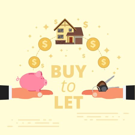 Buy-to-let concept design. Mortgage loan or letting out real estate. Purchase, investment in property in order to rent it out to tenants. Vector illustration.