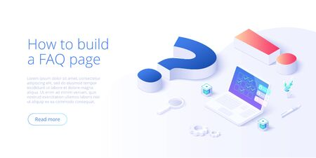 FAQ concept in isometric vector illustration. Frequently asked questions background with question and exclamation marks and laptop. Web banner layout template.