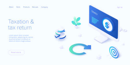 Tax return concept in isometric vector design. Taxation of income as accounting procedure. Refund documentation form. Web banner layout template. Ilustração