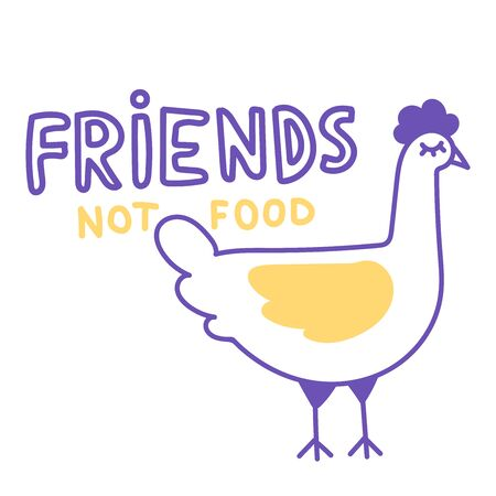 Sad Chicken. Friends not food. Vector elements for labels, logos, badges, stickers or icons. Vegan slogan for package design, web, print t-shirt