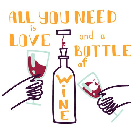All you need is love and a bottle of wine. Bottle of red wine, isolated design elements, alcohol fun theme. Cartoon style. Flat design. Illustration