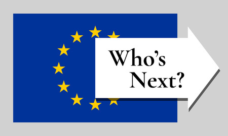 who: Who is next for leaving European Union. EU flag with arrow pointing out and text Whos Next? Vector illustration. Illustration
