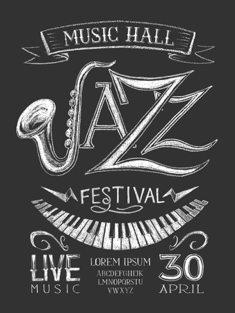jazz club: Vector poster Jazz festival on blackboard. Eps8. RGB. Global color. Gradients free. Each of the elements have a semantic grouping