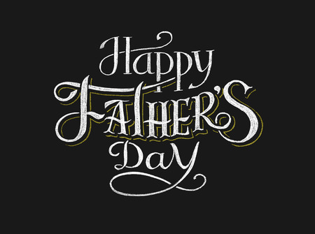 Happy Fathers Day. Lettering on chalkboard. Eps8. RGB. Global colors. Gradients free. Each elements are grouped separately Çizim