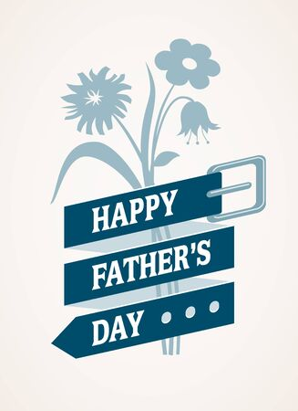 best protection: Happy Fathers Day. Eps8. RGB. Global colors