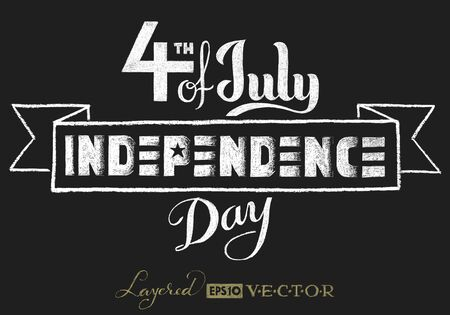 independence: Independence day. Lettering on chalkboard. . Transparency used. RGB. Global colors. Gradients free. Each elements are grouped separately