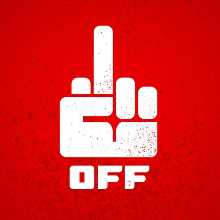 Fuck off hand finger sign icon isolated on red grunge background