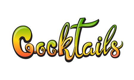 Cocktails handwritten lettering. Restaurant cafe menu title. Calligraphic graffiti comic style headline. Colorful bright volume font. Vector typographic pop-art inscription Stock Illustratie