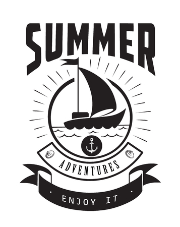 Summer adventures enjoy it emblems or logo badge. Black vector lettering design for vacation tour on a white background. Typographic symbol with yacht and anchor