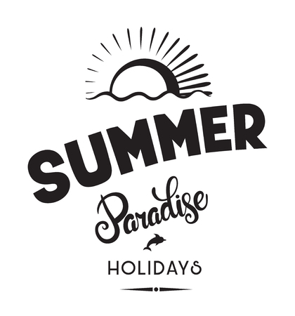 Summer paradise holidays emblems or logo badge hand drawn calligraphy. Black vector lettering design for vacation tour on a white background. Typographic symbol with sun and dolphin