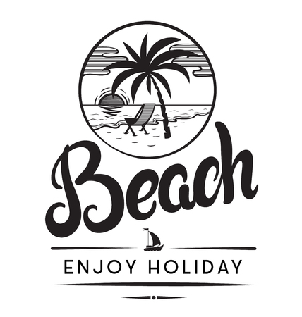 Beach enjoy holiday emblems or logo badge hand drawn calligraphy. Black vector lettering design for vacation tour on a white background. Typographic symbol with summer sea beach and palm