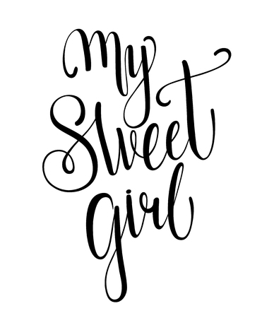 My sweet girl calligraphy with little note. Vector lettering for greeting card or photo album. Calligraphic hand drawn font. Font composition