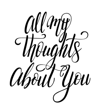 All my thoughts about you calligraphy with little note. Vector lettering for greeting card or photo album. Calligraphic hand drawn font. Font composition 向量圖像