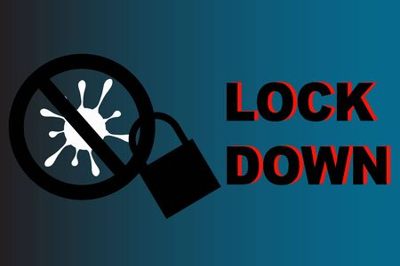 Stop virus sign with a lock and message of lock down