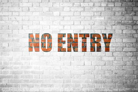 new entry: Red Brick wall texture background with a word No Entry