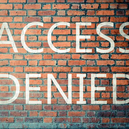 access denied: Red Brick wall texture background with a word Access Denied , process in vintage style