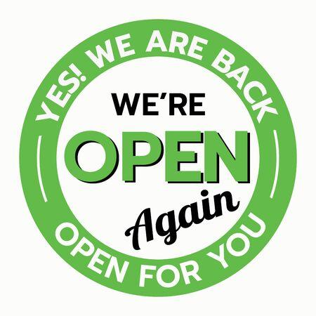 Estamos abiertos de nuevo signo negro y verde en fondo blanco, ilustración de vector de signo abierto de tienda y negocio. tienda abierta después de covid-19.