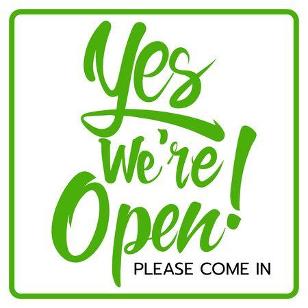 Las letras ESTAMOS ABIERTOS para el diseño de un letrero en la puerta de una tienda Se puede usar para que las empresas muestren que todavía están abiertas durante la pandemia de coronavirus.