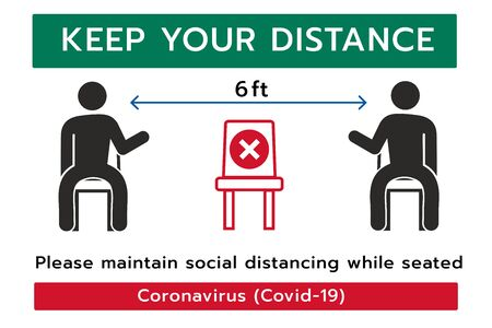 Keep your Distance sign,Social distancing,Please do not sit here to prevent from Coronavirus or Covid-19 pandemic,6 Feet social distancing for chair seat Ilustración de vector