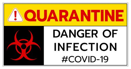 Quarantine covid19 coronavirus caution sign,biological hazard 2019-ncov warning sign font typography warning super spread global worldwide people and business Illustration