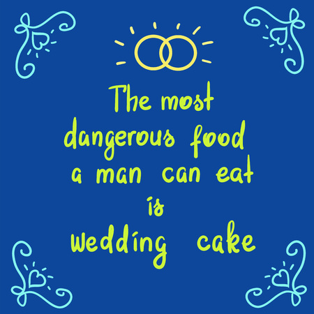 The most dangerous food cake is a funny motivational quote lettering. Print for poster, t-shirt, postcard, sticker. Simple cute humorous vector.