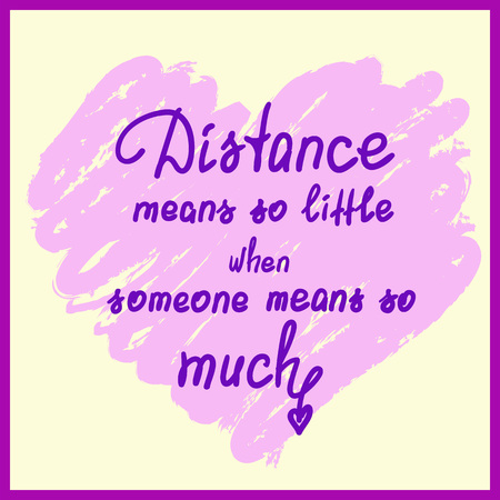 Distance means so little - handwritten motivational quote. Print for poster, t-shirt, bags, postcard, sticker. Cute romantic vector. Postcard for Valentine's day Vectores