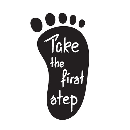 Take the first step - handwritten motivational quote. Ilustração