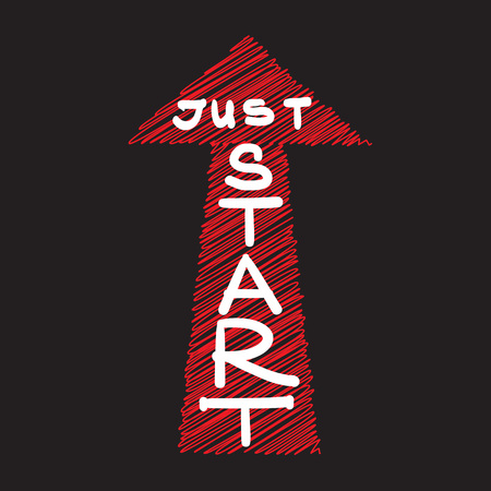Just start - handwritten motivational quote. Print for inspiring poster, t-shirt, bags, icon, postcard, flyer, sticker, sweatshirt. Simple energetic motivational vector sign.