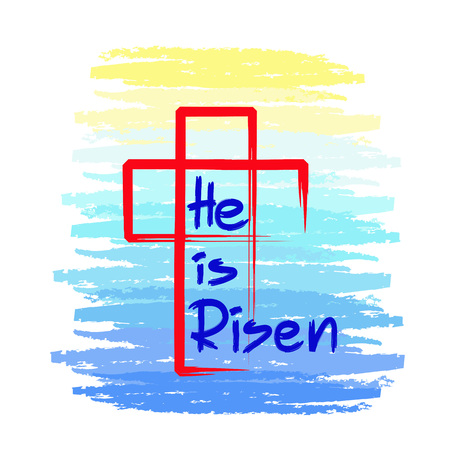 He is risen, quote lettering, religious poster, with cross illustration.