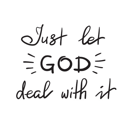 Just let God deal with it, motivational quote lettering, religious poster. Иллюстрация