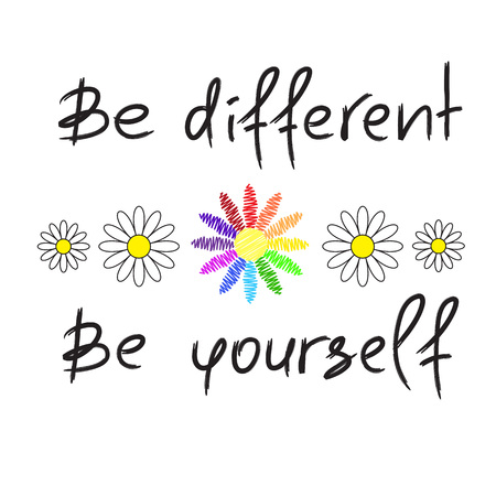 Be different, Be yourself - handwritten motivational quote. Print for inspiring poster, t-shirt, bag, cups, greeting postcard, flyer, sticker. Simple vector sign Illustration