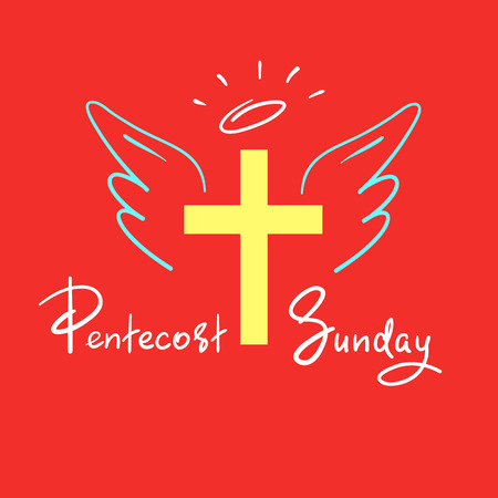 Pentecost Sunday - motivational quote lettering, religious poster. Print for poster, prayer book, church leaflet, t-shirt, greeting card, sticker. Pentecost Sunday fire banner Stockfoto - 101788923