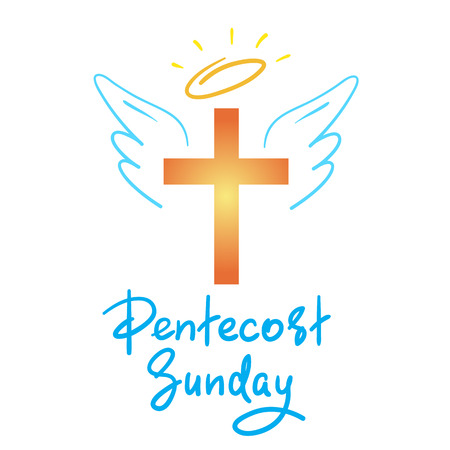 Pentecost Sunday - motivational quote lettering, religious poster. Print for poster, prayer book, church leaflet, t-shirt, greeting card, sticker. Pentecost Sunday fire banner