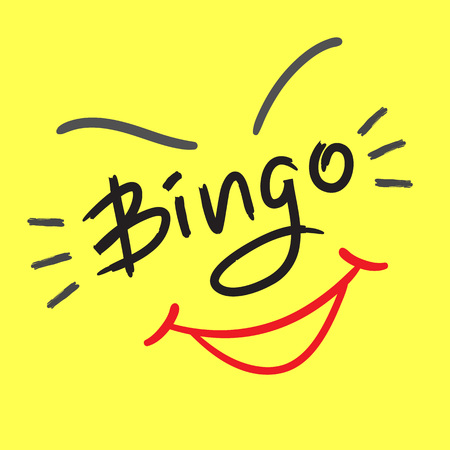 Bingo - emotional handwritten quote. Print for poster t-shirt, bag, logo, postcard, flyer, sticker, sweatshirt, cups, invitation card to the bingo game. Exclamation, slang. Simple original vector Illusztráció