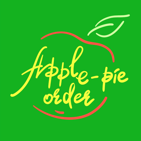 Apple-pie order - handwritten funny motivational quote, English phraseologism, idiom. Print for inspiring poster, t-shirt, bag, cups, greeting postcard, flyer, sticker. Simple vector sign Stock fotó - 102688865