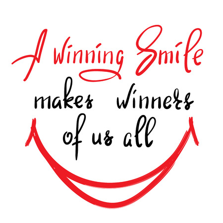 A winning smile makes winners of all the handwritten funny motivational quote. Print for inspiring poster, t-shirt, bag, cups, greeting postcard, flyer, sticker. Simple vector sign. Vetores