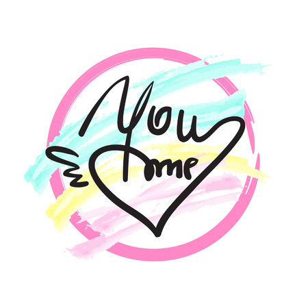 You me - simple love phrase. Hand drawn beautiful lettering on watercolor background. Perfect for valentine day and greeting card, stamp, inspiring poster, t-shirt, bag, cups. Elegant sweet style Фото со стока - 104937376