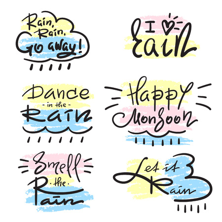 Set of simple inspire and motivational quotes about rain. Hand drawn beautiful lettering. Print for inspirational poster, t-shirt, bag, cup, card, autumn flyer, sticker. Simple vector sign