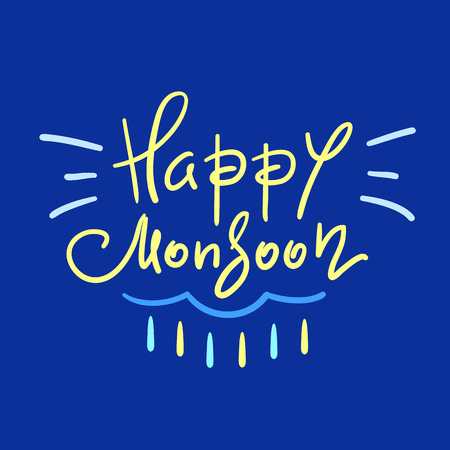 Happy Monsoon - simple inspire and motivational quote. Hand drawn beautiful lettering. Print for inspirational poster, t-shirt, bag, cup, card, autumn flyer, sticker. Cute and funny vector sign