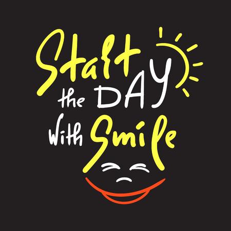 Begin de dag met Smile - inspireer en motiverende quote. Hand getekend mooie letters. Afdrukken voor inspirerende poster, t-shirt, tas, bekers, kaart, flyer, sticker, badge. Leuke en grappige vector Vector Illustratie