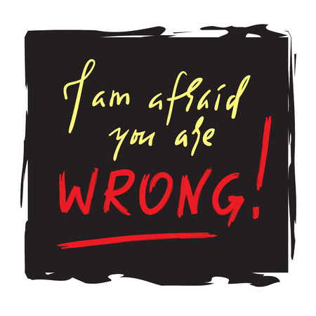 I'm afraid of you. Hand drawn beautiful lettering. Print for inspirational poster, t-shirt, bag, cups, card, flyer, sticker, badge. Elegant calligraphy Vettoriali